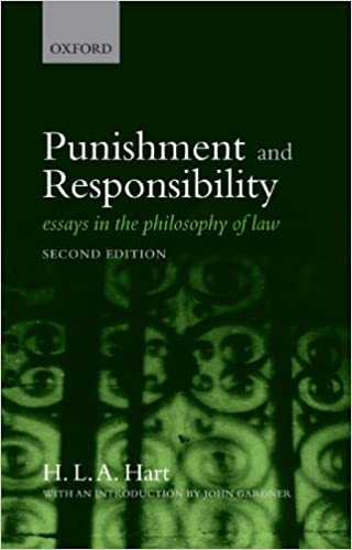 amazon com punishment and responsibility essays in the  amazon com punishment and responsibility essays in the philosophy of law 9780199534784 h l a hart books