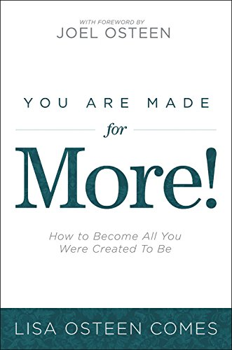 You Are Made for More!: How to Become All You Were Created to Be PDF