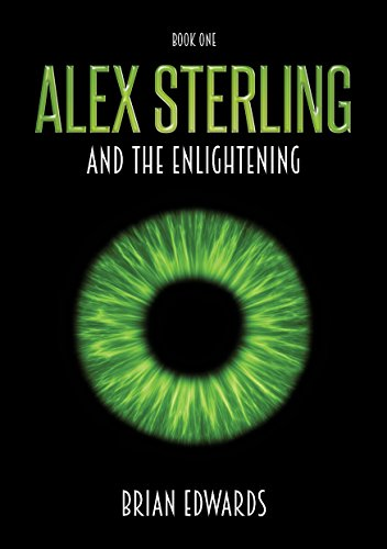 #freebooks – Alex Sterling and the Enlightening – FREE until May 15th