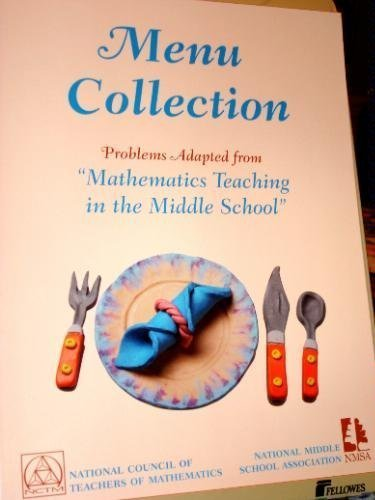 (Menu Collection: Problems Adapted from Mathematics Teaching in the Middle School)