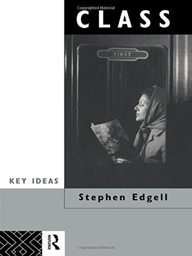 Class: Key Concept in Sociology (Key Ideas)