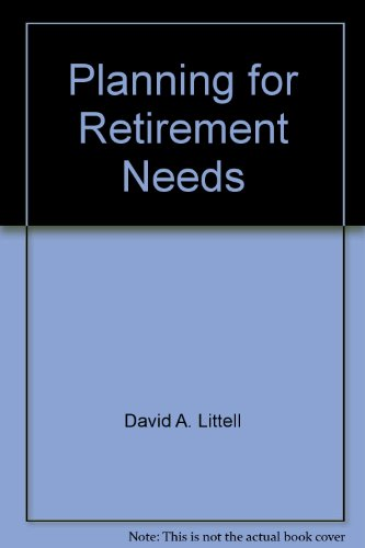 Planning for Retirement Needs
