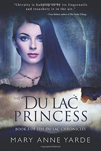 Download The Du Lac Princess: (Book 3 of The Du Lac Chronicles) (Volume 3) pdf