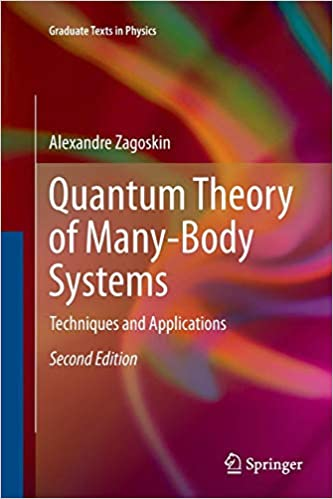 Quantum Theory of Many-Body Systems Techniques and Applications