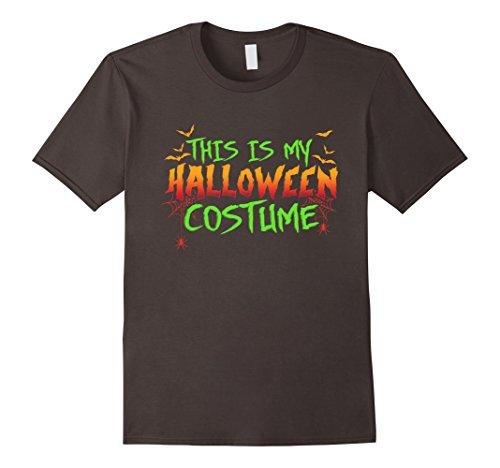 Mens Diy Scary Halloween Costumes (Mens This Is My Halloween Costume - Funny & Scary DIY T-shirt Medium Asphalt)