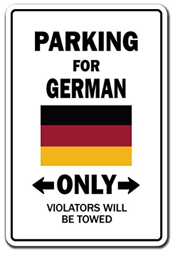 (Parking for German ONLY Decal Germany Flag National Pride Love | Indoor/Outdoor | 9