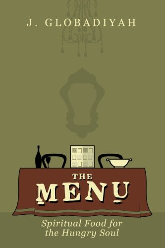The Menu: Spiritual Food for the Hungry Soul