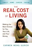The Real Cost of Living, Carmen Wong Ulrich, 0399536442