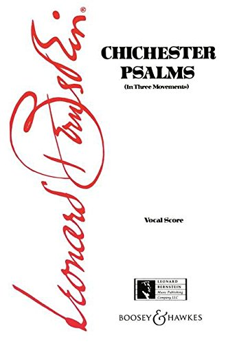 Chichester Psalms - Vocal Score (English and German Edition) (Psalms Chichester Music Book Bernstein)