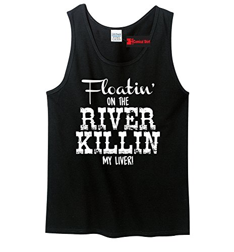 Comical Shirt Men's Floating On The River Killing My Liver Black L (Floating Down The River Killing My Liver)