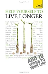 Help Yourself to Live Longer: Teach Yourself (Teach Yourself General)