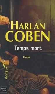 [Myron Bolitar] : Temps mort, Coben, Harlan