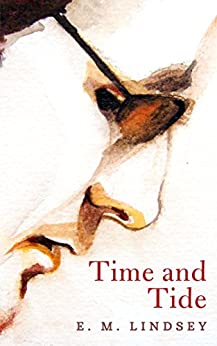 Time and Tide by [Lindsey, E.M.]