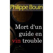 Mort d'un guide en vin trouble (French Edition)