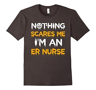 Funny ER Nurse Halloween Shirt Nothing Scares Me