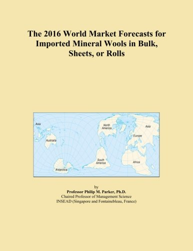 the-2016-world-market-forecasts-for-imported-mineral-wools-in-bulk-sheets-or-rolls