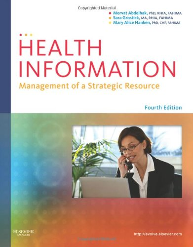 Health Information: Management of a Strategic Resource, 4e