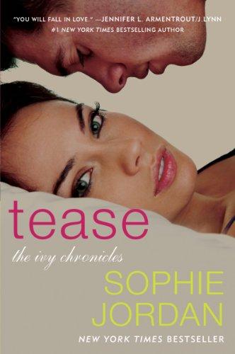 """""""Tease - The Ivy Chronicles"""" av Sophie Jordan"""