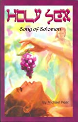 Holy Sex: Song of Solomon