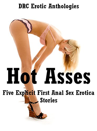Erotic anal stretching stories