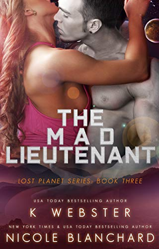 The Mad Lieutenant (The Lost Planet Series Book 3)