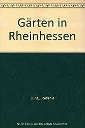 Gärten in Rheinhessen
