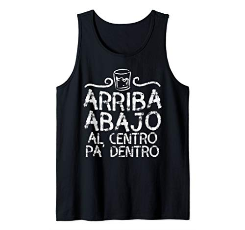 (Arriba Abajo Al Centro Pa Dentro Tequila Mexican Party Gift Tank Top)