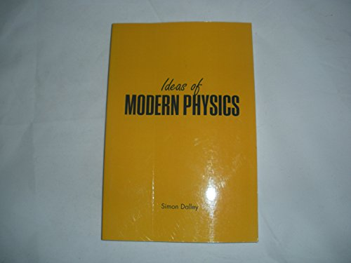 Ideas of Modern Physics