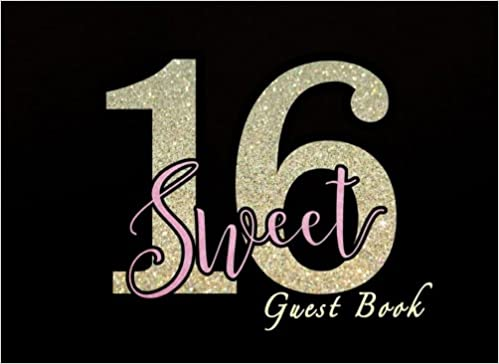 sweet 16 guest book birthday guest book 150 pages sweet 16 sign in