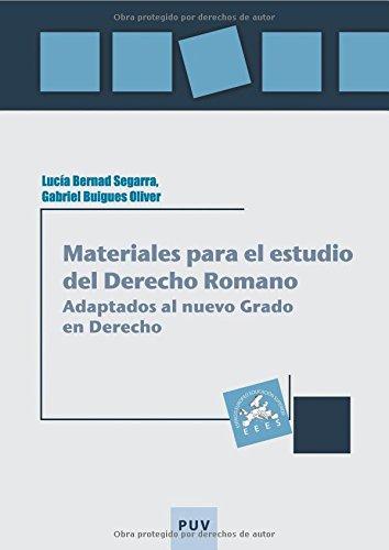 Descargar Libro Materiales Para El Estudio Del Derecho Romano. Adaptados Al Nuevo Grado En Derec Lucia Bernad Segarra