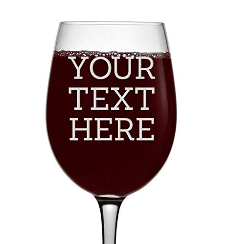 - Personalized Etched Custom Message 16oz Stemmed Wine Glass