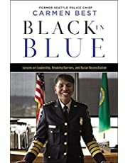 Black in Blue: Lessons on Leadership, Breaking Barriers, and Racial Reconciliation
