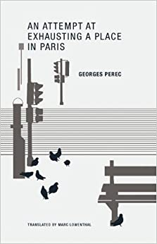 Book Georges Perec: An Attempt at Exhausting a Place in Paris