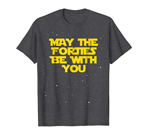 Mens May the Forties Be With You Funny 40th Birthday Gift T Shirt Large Dark Heather