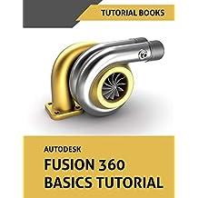 Autodesk Fusion 360 Basics Tutorial