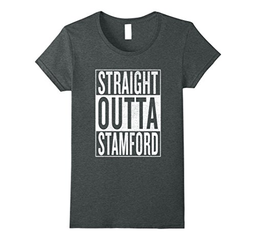 Womens Straight Outta Stamford Great Travel & Gift Idea T-Shirt XL Dark (Party City Stamford)