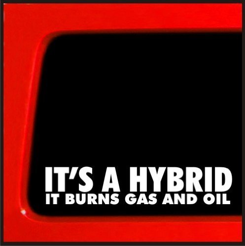 CMI288-Its-a-Hybrid-It-Burns-Gas-and-Oil-sticker-for-jeep-4x4-decal-offroad-funny
