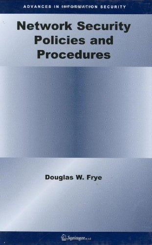 Download Network Security Policies and Procedures: 32 (Advances in Information Security) Pdf