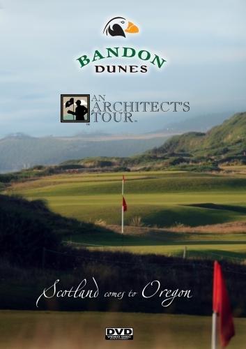 - Bandon Dunes Architect's Tour