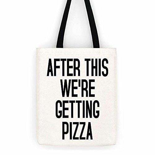 After This We're Getting Pizza Canvas Tote Bag Laptop School Day Trip Bag
