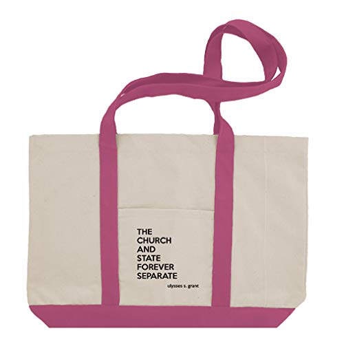 The Church And State Forever Separate (Ulysses S. Grant) Cotton Canvas Boat Tote Bag Tote - Hot Pink by Style In Print
