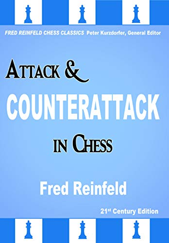 Pdf Entertainment Attack and Counterattack in Chess (Fred Reinfeld Chess Classics)