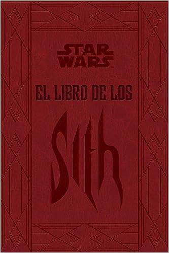 Star Wars. El libro de los Sith