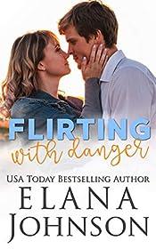 Flirting With Danger: A Bad Boy Sweet Romance (Rebels of Forbidden Lake Book 1)