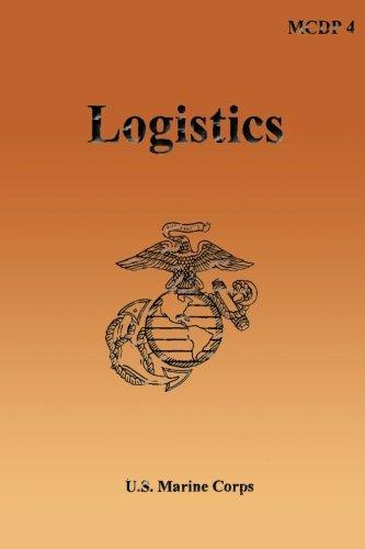 Logistics: Marine Corps Doctrinal Publication (MCDP) 4