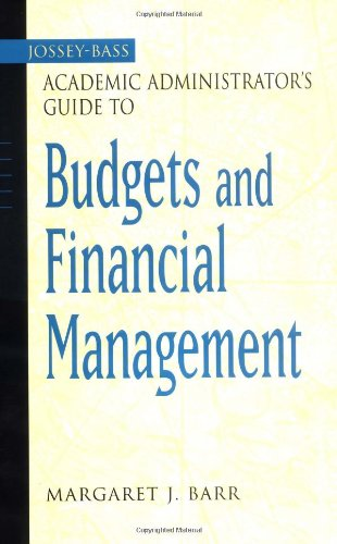 The Jossey-Bass Academic Administrator's Guide to Budgets and Financial Management (Jossey-Bass Academic Administrator's