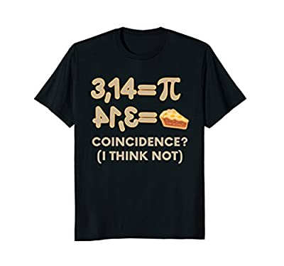 Pi Day Shirt Funny Pie 3.14 T-Shirt Top Gift for Math Geeks