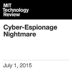 Cyber-Espionage Nightmare
