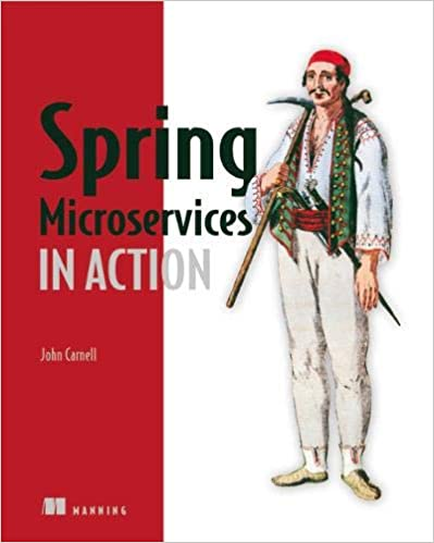 Spring Microservices in Action 1st Edition