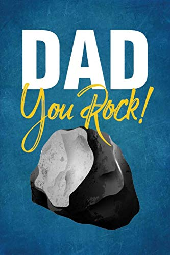 Dad You Rock!: Notebook, Diary or Journal for Dad Father's Day Gift | 118 pages | 6x9 Easy Carry Compact Size (Best Easy Pranks Ever)
